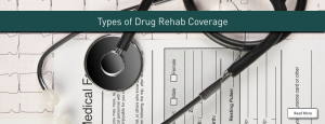 types of coverage for rehab